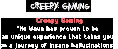 Creepy Gaming